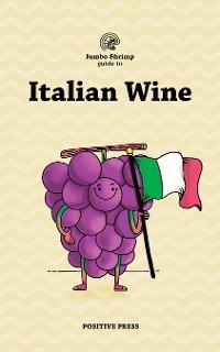 Jumbo Shrimp Guide to Italian Wine photo №1