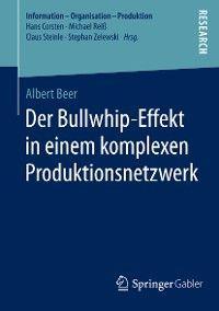 Der Bullwhip-Effekt in einem komplexen Produktionsnetzwerk photo №1