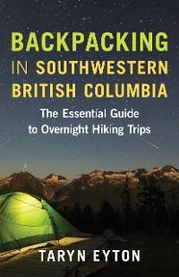 Backpacking in Southwestern British Columbia photo №1