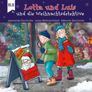 Lotta und Luis und die Weihnachtsdetektive