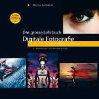Das grosse Lehrbuch - Digitale Fotografie Foto №1