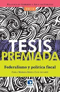 Federalismo y política fiscal photo №1