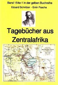 Emin Pascha: Reisetagebücher aus Zentralafrika aus den 1870-80er Jahren Foto №1