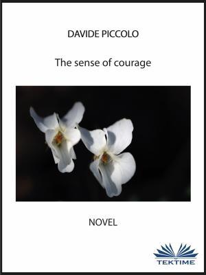 The Sense Of Courage photo №1