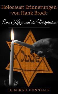 Holocaust Erinnerungen von Hank Brodt Foto №1