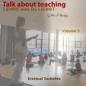 Talk about Teaching, Vol. 3 Foto №1