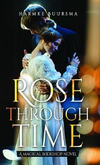 Rose Through Time photo №1