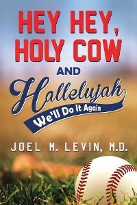Hey Hey, Holy Cow and Hallelujah photo №1
