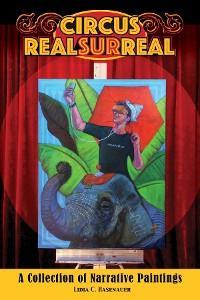 Circus Real Surreal photo №1