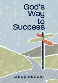 God's Way to Success photo №1