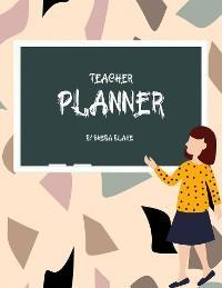 Teacher Planner (2020-2021) (Printable Version) photo №1
