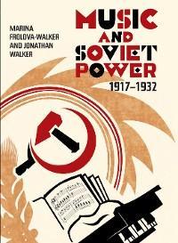 Music and Soviet Power, 1917-1932 photo №1