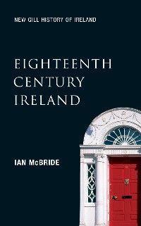 Eighteenth-Century Ireland (New Gill History of Ireland 4) Foto №1