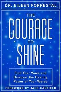 The Courage to Shine photo №1