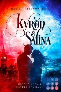 Das Schattenmädchen (Die Vorgeschichte inklusive XXL-Leseprobe zur Romantasy-Reihe) (Die Geschichte von Kyron und Salina )