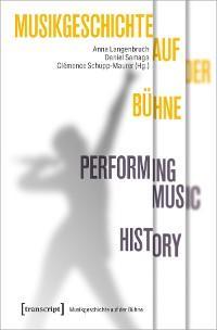 Musikgeschichte auf der Bühne - Performing Music History Foto №1