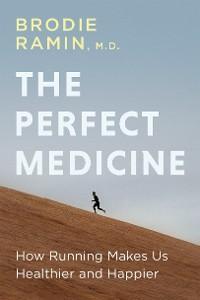 The Perfect Medicine photo №1