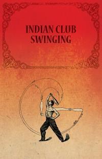 Indian Club Swinging photo №1