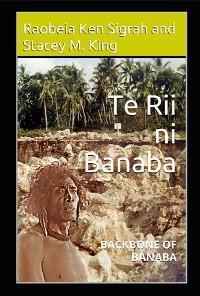 Te Rii ni Banaba: Backbone of Banaba: Backbone of Banaba photo №1