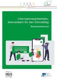 Informationssicherheitsbewusstsein für den Schulalltag Foto №1
