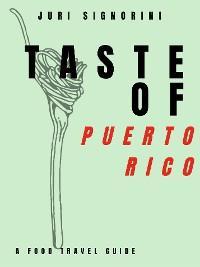 Taste of... Puerto Rico