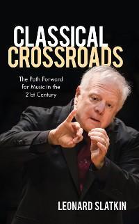 Classical Crossroads photo №1
