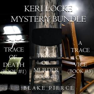 Keri Locke Mystery Bundle: A Trace of Death photo №1