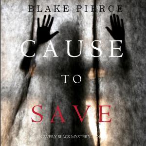 Cause to Save photo №1