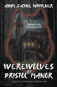 Werewolves of Bristol Manor photo №1