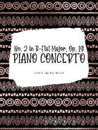 Ludwig van Beethoven: Piano Concerto No. 2 in B-Flat Major, Op. 19 - I. Allegro Con Brio photo №1