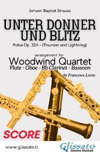 Unter donner und blitz - Woodwind Quartet (score) photo №1