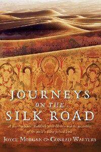 Journeys on the Silk Road photo №1