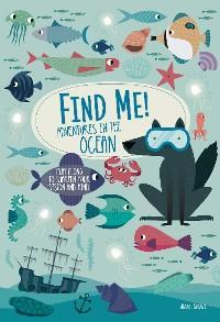 Find Me! Adventures in the Ocean photo №1