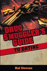 Drug Smuggler's Guide to Dating photo №1
