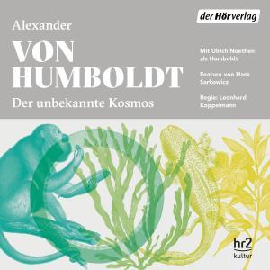 Der unbekannte Kosmos des Alexander von Humboldt Foto №1