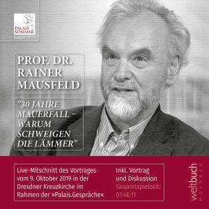 """Prof. Dr. Rainer Mausfeld: """"30 Jahre Mauerfall - Warum schweigen die Lämmer"""" Foto №1"""