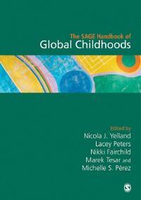 The SAGE Handbook of Global Childhoods photo №1