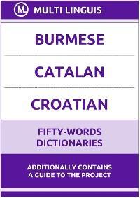 Burmese' Catalan' Croatian Fifty-Words Dictionaries photo №1
