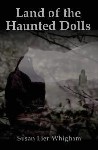 Land of the Haunted Dolls photo №1