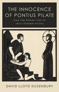 The Innocence of Pontius Pilate photo №1