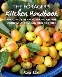 The Forager's Kitchen Handbook photo №1