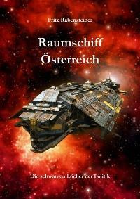 Raumschiff Österreich Foto №1