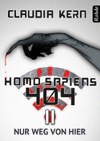 Homo Sapiens 404 Band 11: Nur weg von hier Foto №1