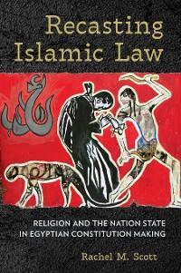 Recasting Islamic Law