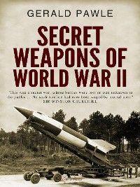 Secret Weapons of World War II photo №1