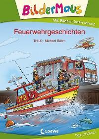 Bildermaus - Feuerwehrgeschichten Foto №1