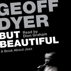 But Beautiful - A Book About Jazz (Unabridged) photo №1