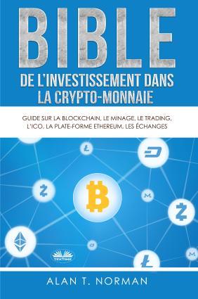 Bible De L'Investissement Dans La Crypto-Monnaie Foto №1