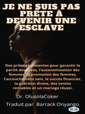Je Ne Suis Pas Prête À Devenir Une Esclave photo №1
