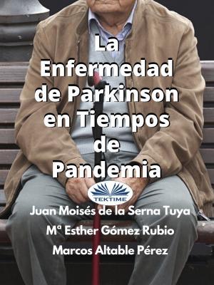 La Enfermedad De Parkinson En Tiempos De Pandemia Foto №1